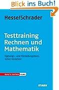 Testtraining Beruf & Karriere: Hesse/Schrader: EXAKT - Testtraining Rechnen und Mathematik: Eignungs- und Einstellungstests sicher bestehen