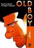 echange, troc Tsuchiya Garon, Minegishi Nobuaki - Old Boy, Tome 4 :