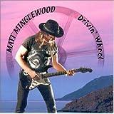 Drivin Wheelby Matt Minglewood