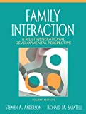 Family Interaction: A Multigenerational Developmental Perspective (4th Edition)