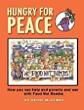 img - for Keith McHenry: Hungry for Peace (Paperback); 2012 Edition book / textbook / text book
