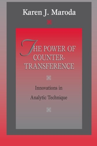 The Power of Countertransference Innovations in Analytic Technique088163493X