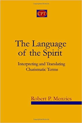 The Language of the Spirit: Interpreting and Translating Charismatic Terms Book Cover