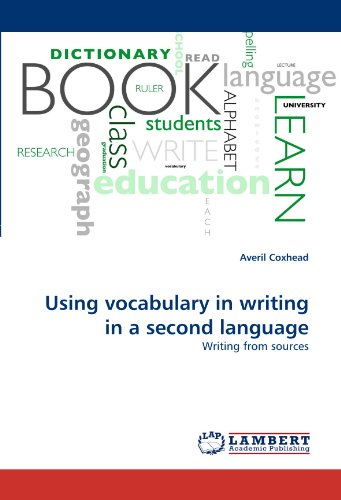Using vocabulary in writing in a second language: Writing from sources