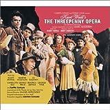 Threepenny Opera [OC] [K. Weill-B. Brecht] [Remastered]