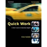 Quick Work Pre-Intermediate: Student's Book: A short course in Business English: Student's Book Pre-intermediate levby Vicki Hollett