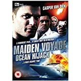 Maiden Voyage - Ocean Hijack [DVD]