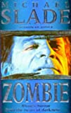 Zombie (0340657782) by Slade, Michael