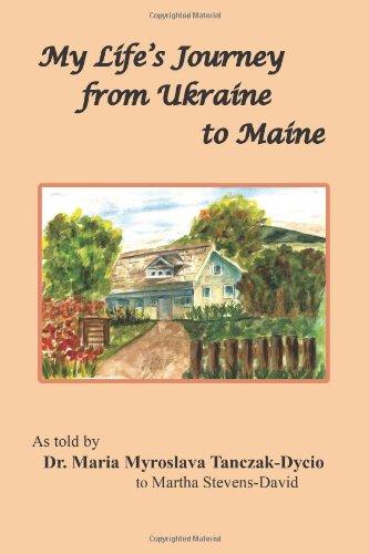 My Life'S Journey From Ukraine To Maine