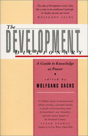 The Development Dictionary: A Guide to Knowledge as Power