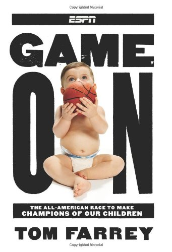 Game On: The All-American Race to Make Champions of Our...