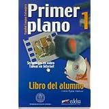 Primer plano 1. Alumno +CD Rom. (Espanol Lengua Extranjera) (Spanish Edition)