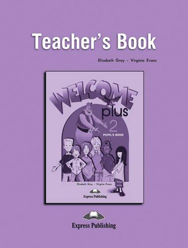Welcome Plus: Teacher's Book Level 2