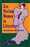 Sex Variant Women in Literature (0930044657) by Foster, Jeannette Howard