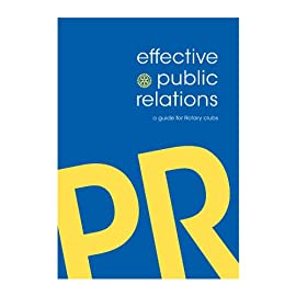 Effective Public Relations: A Guide for Rotary Clubs
