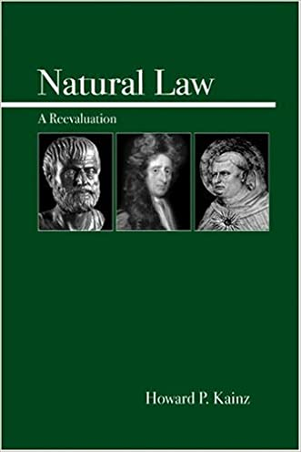 Natural Law: A Reevaluation