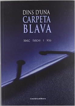 Dins d'una carpeta blava (El Tinter): 9788415456230: Amazon.com: Books