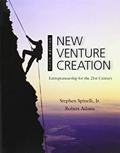 New Venture Creation - Entrepreneurship for the 21st Century - Spinelli and Adams