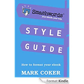 Smashwords Style Guide - How to Format Your Ebook