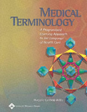 , by Marjorie Canfield Willis - Medical Terminology: A Programmed Learning Approach to the Language of Health Care: 1st (first) EditionFro