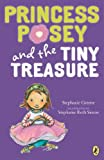 Princess Posey & the Tiny Treasure