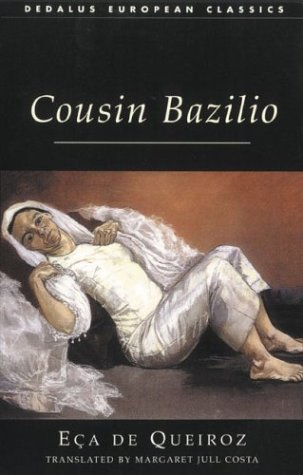 Cousin Bazilio: A Domestic Episode (Dedalus European Classics)
