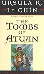 The EarthSea Cycle Ursula Le Guin: A Wizard of Earthsea, The Tombs of Atuan