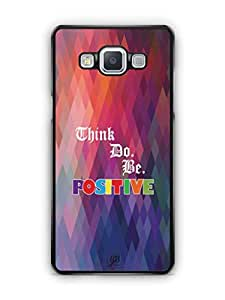YuBingo Think. Do and Be Positive Mobile Case Back Cover for Samsung Galaxy A5