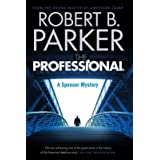 The Professional (A Spenser Mystery)by Robert B. Parker