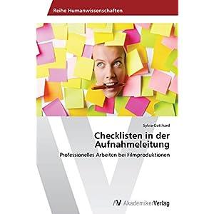 Checklisten in der Aufnahmeleitung: Professionelles Arbeiten bei Filmproduktionen