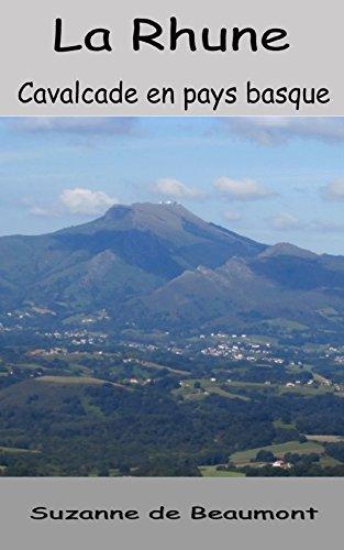 Couverture du livre La Rhune  Cavalcade en paysbasque