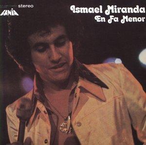 Ismael Miranda - En Fa Menor - Zortam Music