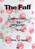 The Fall - Perverted By Language [2003] [DVD]