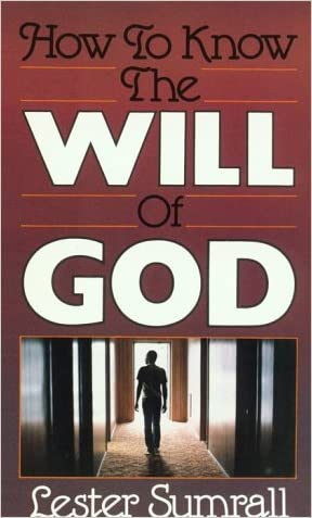 How to Know the Will of God