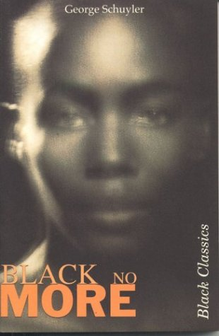 Black No More (The Black Classic Series from X Press)