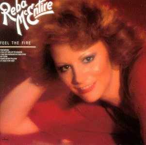 Reba McEntire - Feel the Fire - Zortam Music