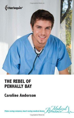 Image of The Rebel of Penhally Bay (Harlequin Romance)
