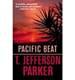 Pacific Beat (0002239612) by T. Jefferson Parker