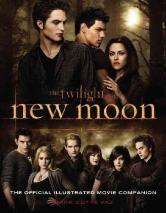 The Twilight Saga: New Moon--The Official Illustrated Movie Companion, Mark Cotta Vaz