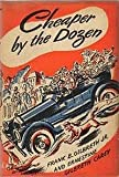 Cheaper by the Dozen ( First Edition - 1st/1st )