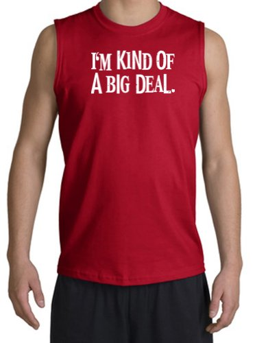 I'm Kind of a Big Deal BLACK Funny Adult Unisex Adult Sleeveless Muscle Shirt Tank Top Shooter - Red