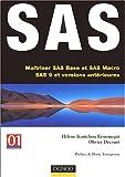 echange, troc Hélène Kontchou, Olivier Decourt - SAS : Maîtriser les langages SAS Base et SAS Macro (version 9 et antérieurs)