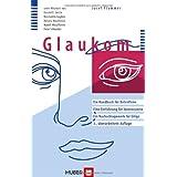 """Glaukom. Ein Handbuch f�r Betroffene. Eine Einf�hrung f�r Interessierte. Ein Nachschlagewerk f�r Eiligevon """"Josef Flammer"""""""