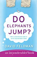 Do Elephants Jump? (An Imponderables Book)