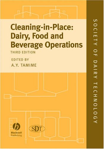 Cleaning-in-Place: Dairy, Food and Beverage Operations (Society of Dairy Technology series)