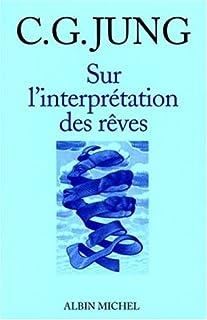 Sur l'interprétation des rêves, Jung, Carl Gustav (1875-1961)