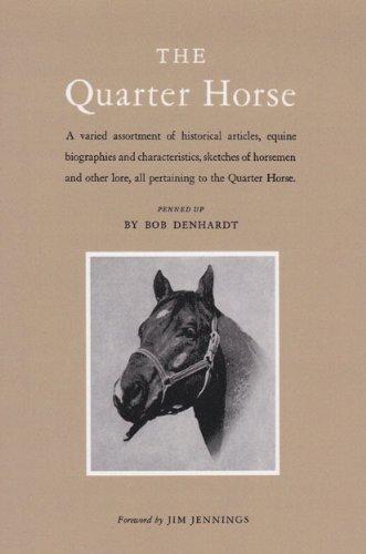 The Quarter Horse [Denhardt, Robert] (Tapa Blanda)