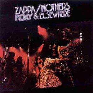 Frank Zappa - Roxy & Elsewhere - Zortam Music