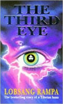 Lobsang Rampa'S The Third Eye: The Autobiography Of Atibetan Lama