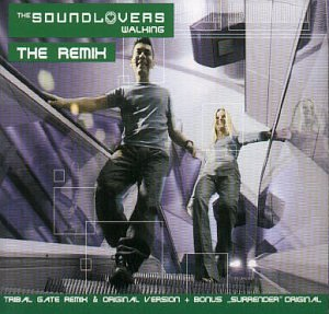 The Soundlovers - Walking Remix - Zortam Music